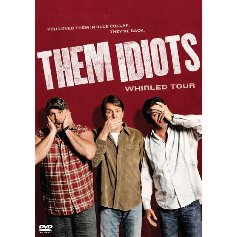Them Idiots: Whirled Tour Poster
