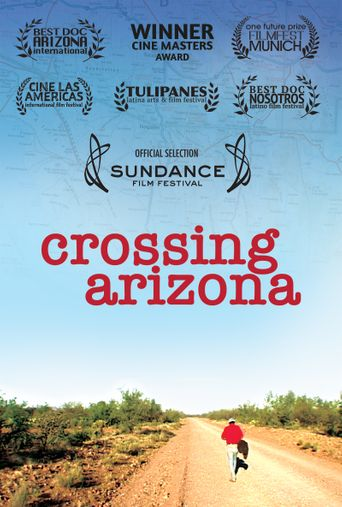Crossing Arizona Poster