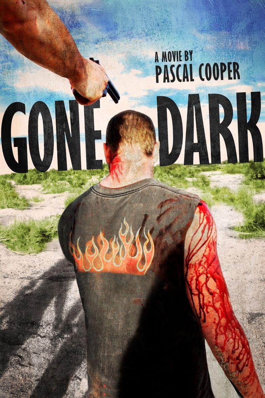 Gone Dark Poster
