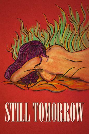 Still Tomorrow Poster