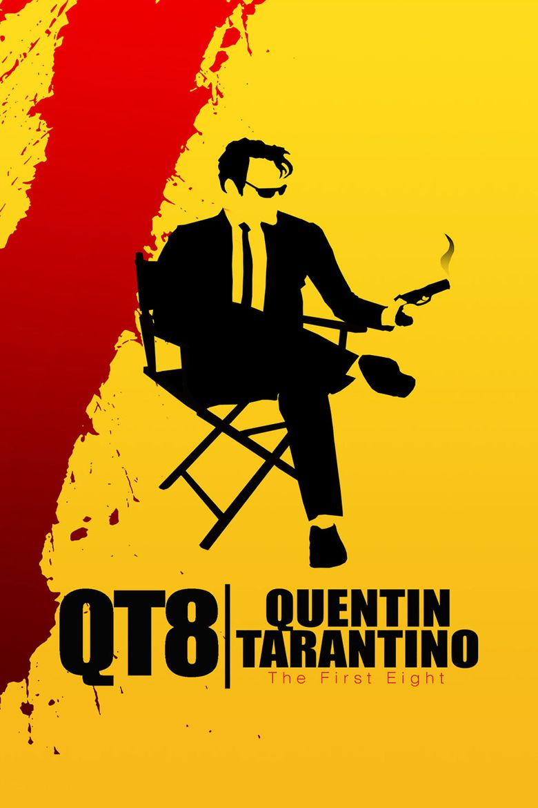 QT8: The First Eight Poster