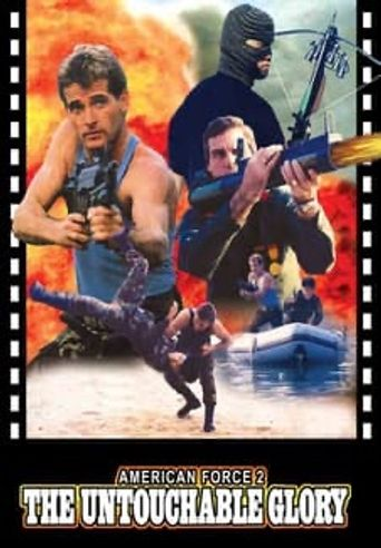 American Force 2: The Untouchable Glory Poster