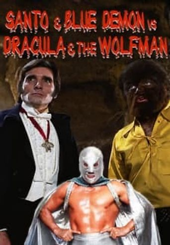 Santo and Blue Demon vs. Dracula and the Wolf Man Poster