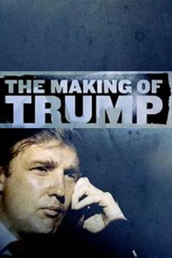 The Making of Trump Poster