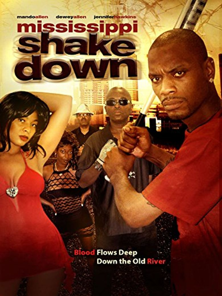 Mississippi Shakedown Poster