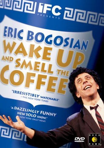 Eric Bogosian: Wake Up and Smell the Coffee Poster