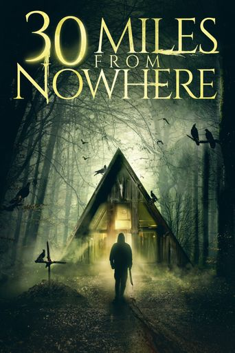30 Miles from Nowhere Poster
