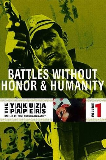 The Yakuza Papers, Vol. 1: Battles Without Honor and Humanity Poster