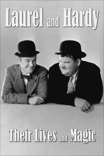 Laurel & Hardy: Their Lives and Magic Poster