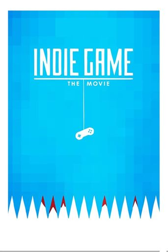 Watch Indie Game: The Movie