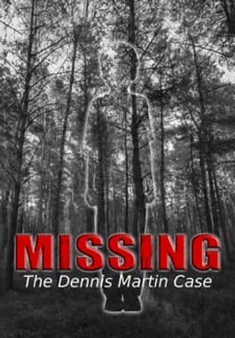Missing: The Dennis Martin Case Poster