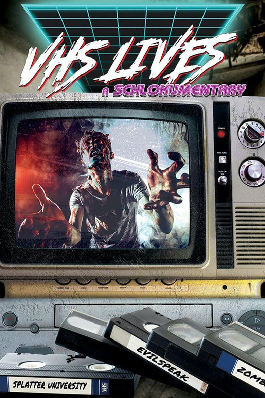 VHS Lives: A Schlockumentary Poster