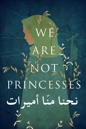 We Are Not Princesses Poster