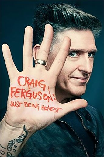Craig Ferguson: Just Being Honest Poster