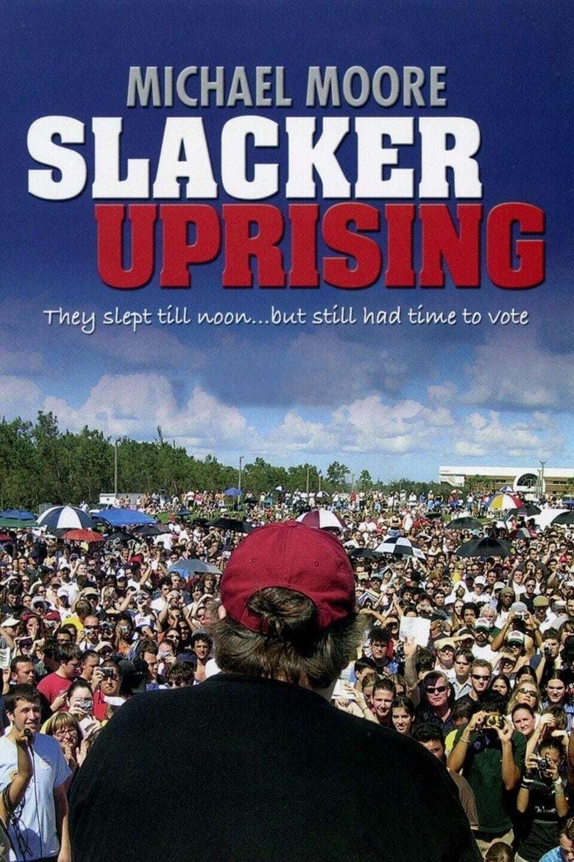 Slacker Uprising Poster