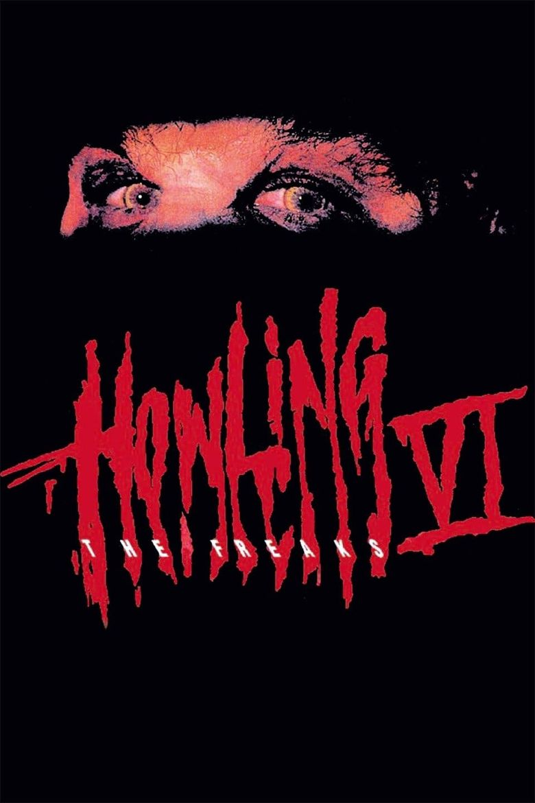 Howling VI: The Freaks Poster