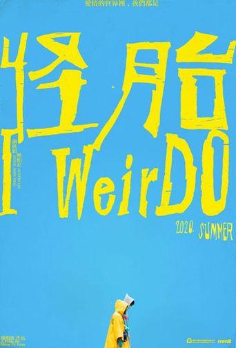 I WeirDO Poster