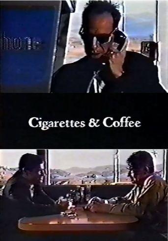 Cigarettes & Coffee Poster