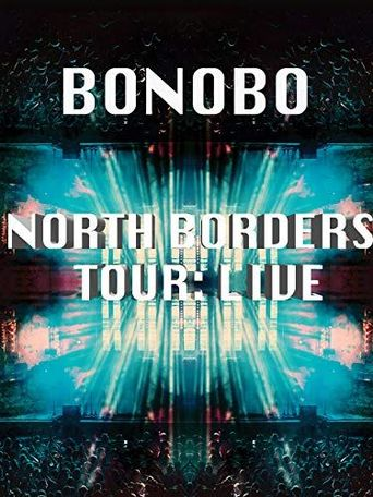 Bonobo - The North Borders Tour - Live Poster