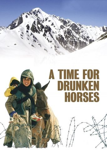 Watch A Time for Drunken Horses