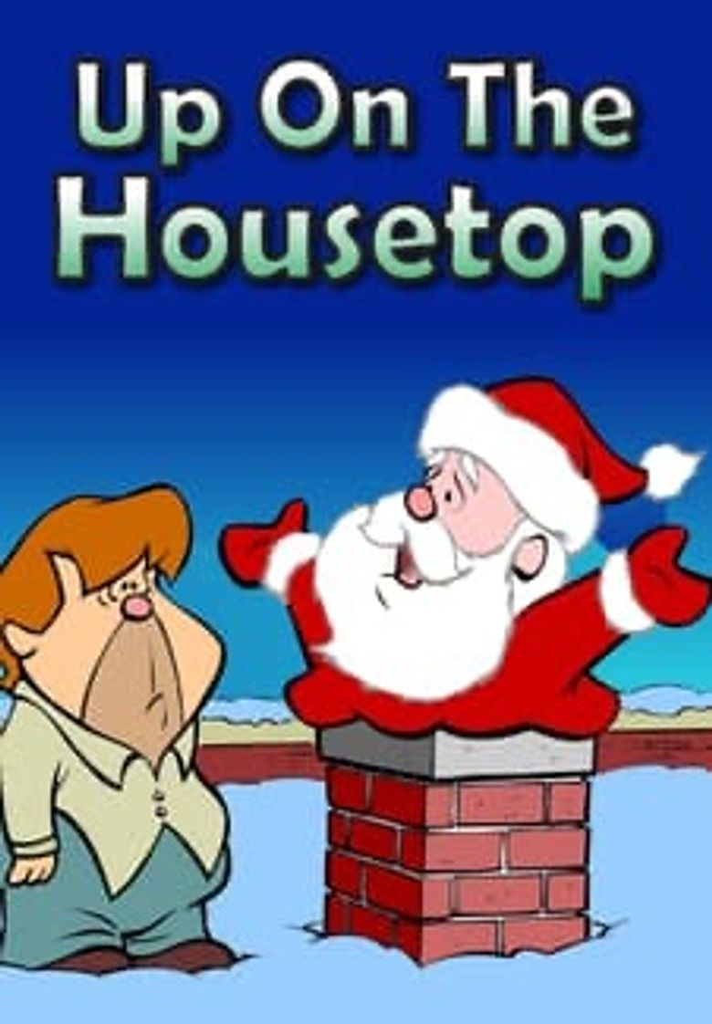 Up on the Housetop Poster