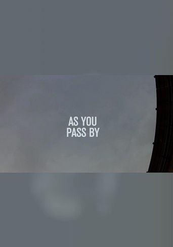 As You Pass By Poster