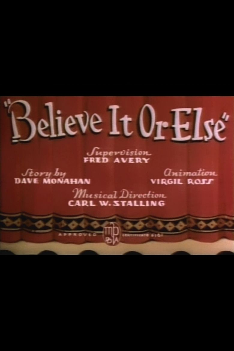 Believe It or Else Poster