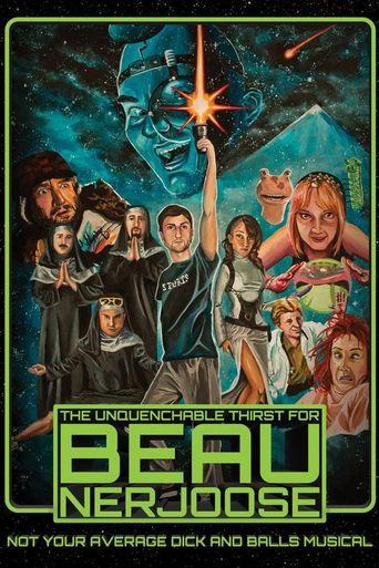 The Unquenchable Thirst for Beau Nerjoose Poster