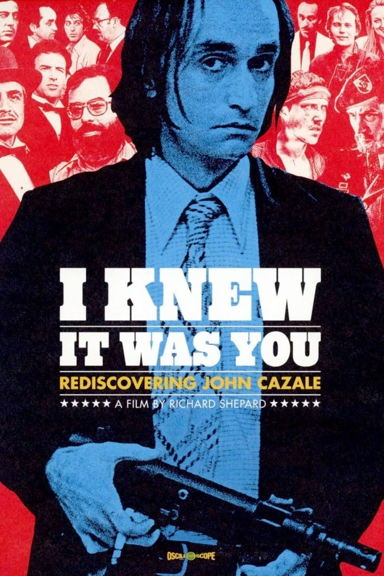 I Knew It Was You: Rediscovering John Cazale Poster