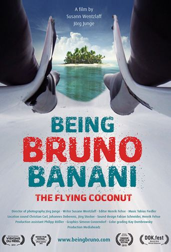 Being Bruno Banani - The Flying Coconut Poster