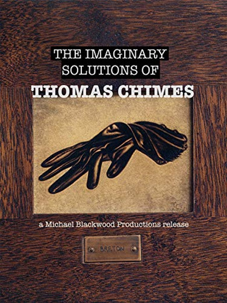 The Imaginary Solutions of Thomas Chimes Poster