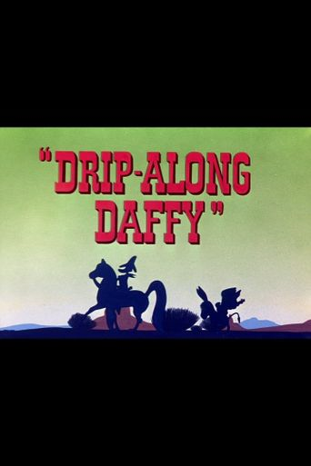 Drip-Along Daffy Poster