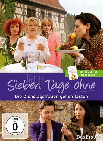Die Dienstagsfrauen - Sieben Tage ohne Poster