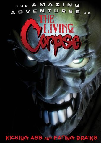 Watch The Amazing Adventures of the Living Corpse
