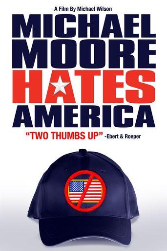 Michael Moore Hates America Poster