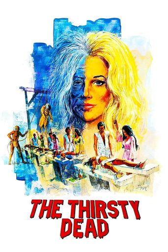 The Thirsty Dead Poster