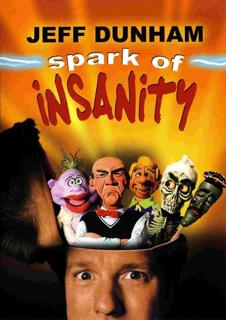 Jeff Dunham: Spark of Insanity Poster