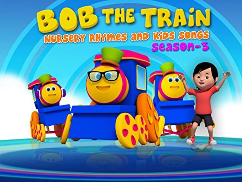 Bob the Train: Nursery Rhymes and Kids Songs Poster