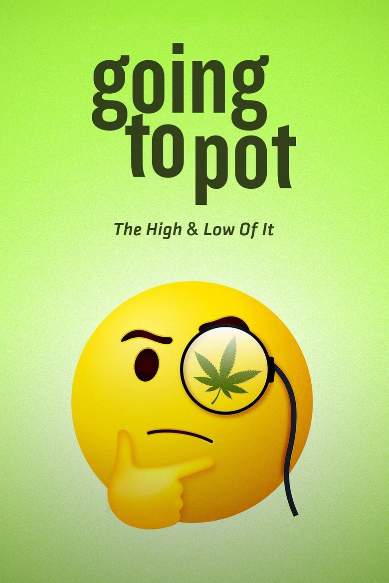Going to Pot: The High and Low of It Poster