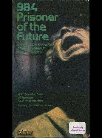 984: Prisoner of the Future Poster