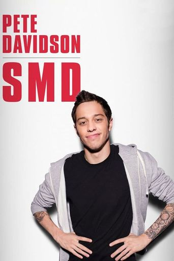 Watch Pete Davidson: SMD