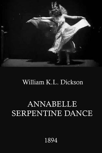 Watch Annabelle Serpentine Dance