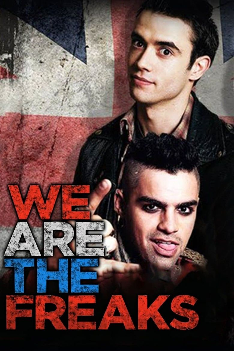 We Are the Freaks Poster