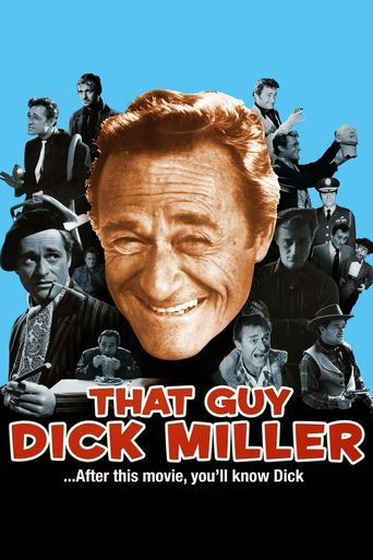 Watch That Guy Dick Miller