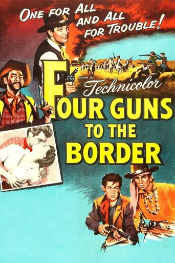Four Guns to the Border Poster