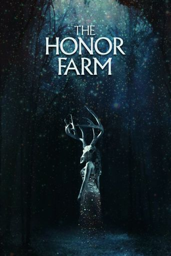 The Honor Farm Poster