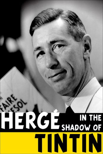 Hergé: In the Shadow of Tintin Poster