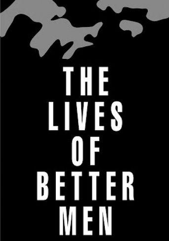 The Lives of Better Men Poster