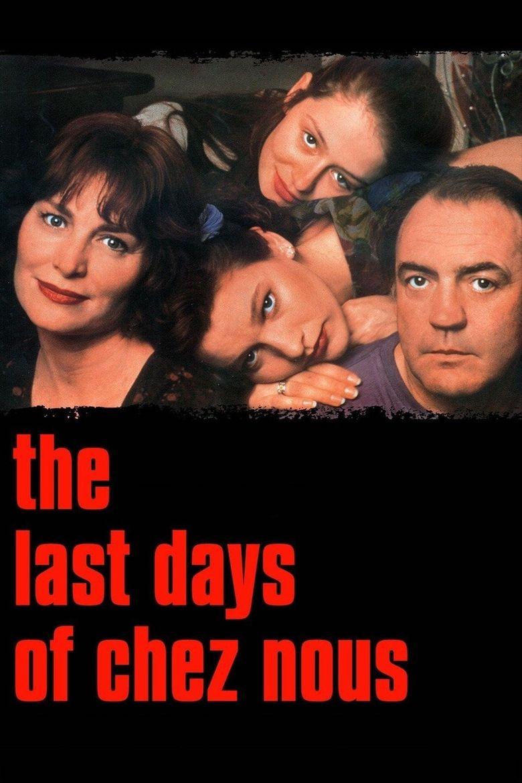 Watch The Last Days of Chez Nous