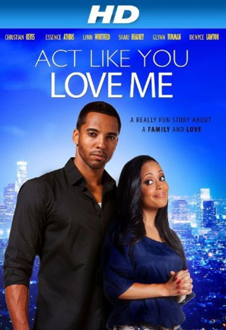 Act Like You Love Me Poster